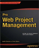Pro Web Project Management, by Justin Emond